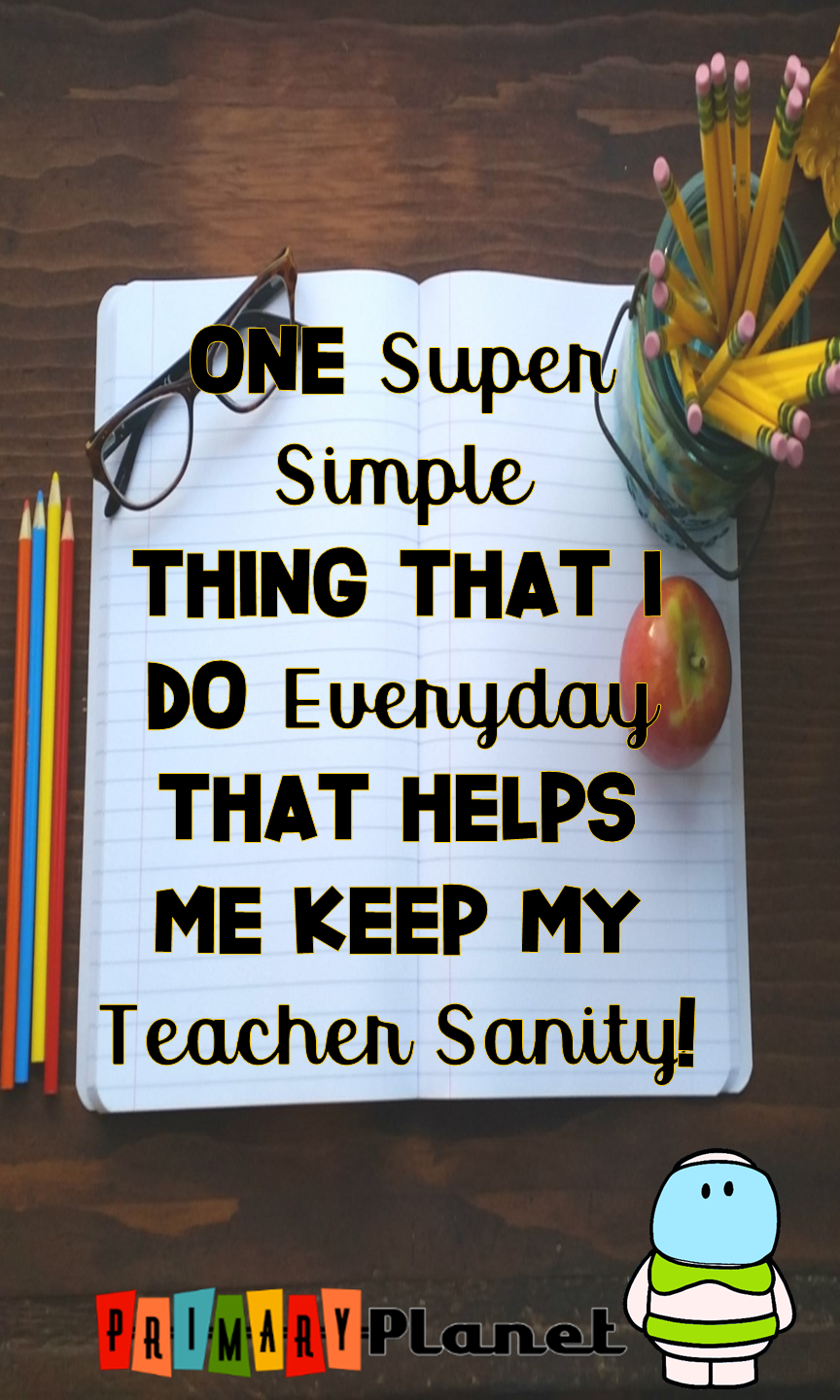 Teacher Tip: One SUPER SIMPLE thing that I do everyday to help my teacher sanity! #teacher #teacherlife #primaryplanet #teachertip