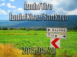 2015/05/20 Buralarda geziyorum bisiklet turu (BGBT) 6. Gün (İzmir/Tire - İzmir/Kiraz/Sarıkaya)