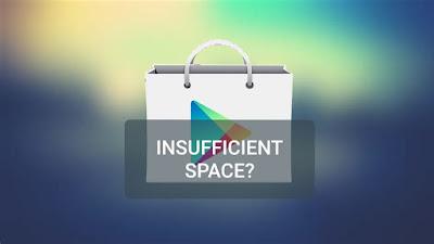 Cara Mengatasi Insufficient Space Saat Install Aplikasi di Play Store
