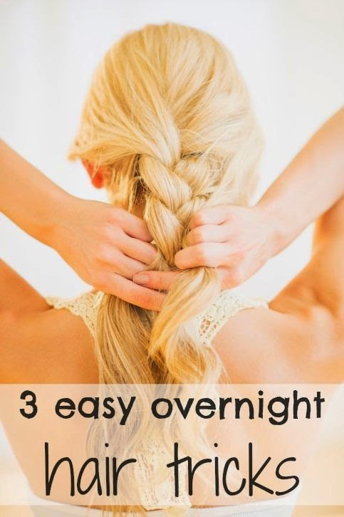 3 easy overnight hair tricks
