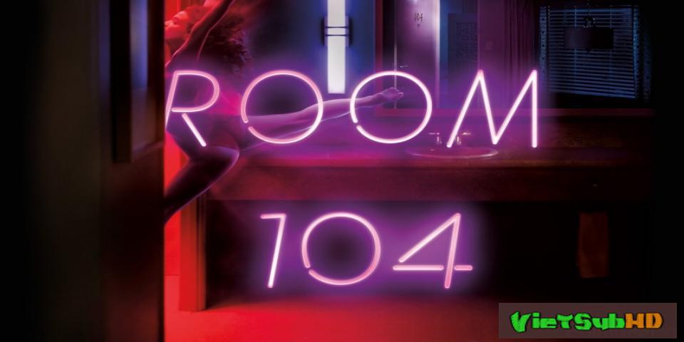 Phim Phòng 104 Tập 12/12 VietSub HD | Room 104 2017