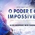 O Poder e o Impossível estreia dia 14 de dezembro nos cinemas do Brasil