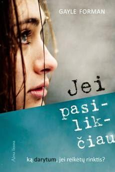 http://skaitymovalandos.blogspot.com/2014/12/gayle-forman-jei-pasilikciau.html