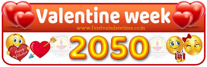 2050 Valentine Week List Calendar, 2050 Valentine Day All Dates & Day