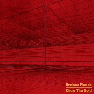 """Ο δίσκος των Endless Floods """"Circle The Gold"""""""
