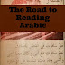 The Road to Reading Arabic