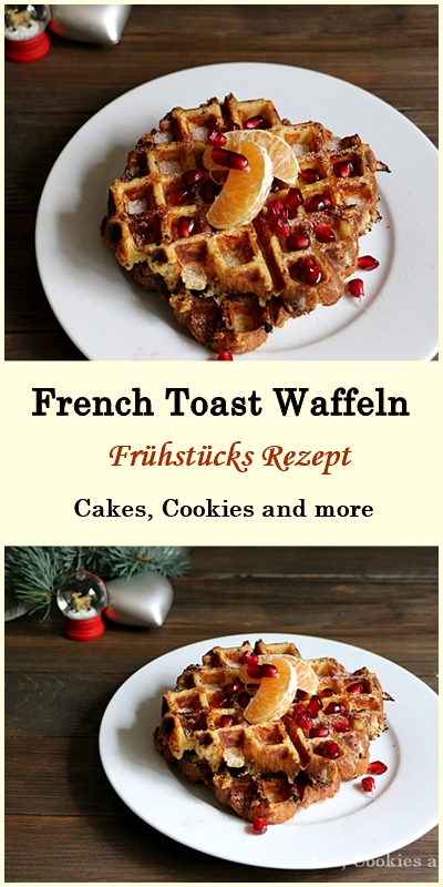rezept f r french toast waffeln cakes cookies and more. Black Bedroom Furniture Sets. Home Design Ideas