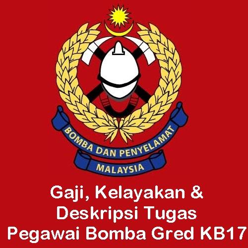 gaji Pegawai Bomba Gred KB17, syarat kelayakan dan tugas Pegawai Bomba Gred KB17, permohonan jawatan kosong Pegawai Bomba Gred KB17, kerja kosong Bomba, pengambilan Bomba 2016
