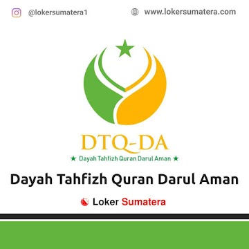 Lowongan Kerja Aceh Besar: Dayah Tahfizh Quran Darul Aman Juni 2021