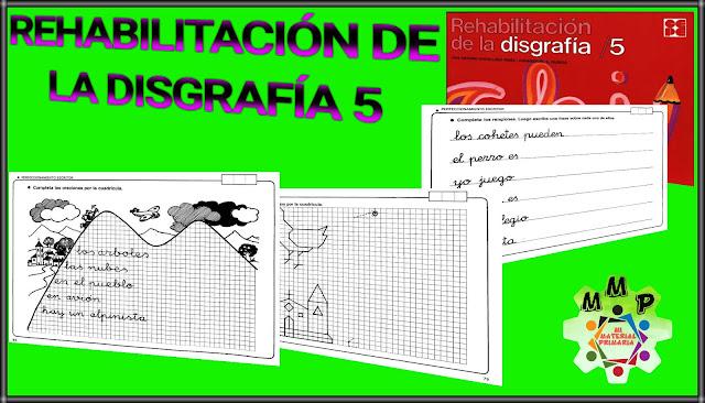 REHABILITACIÓN DE LA DISGRAFÍA 5
