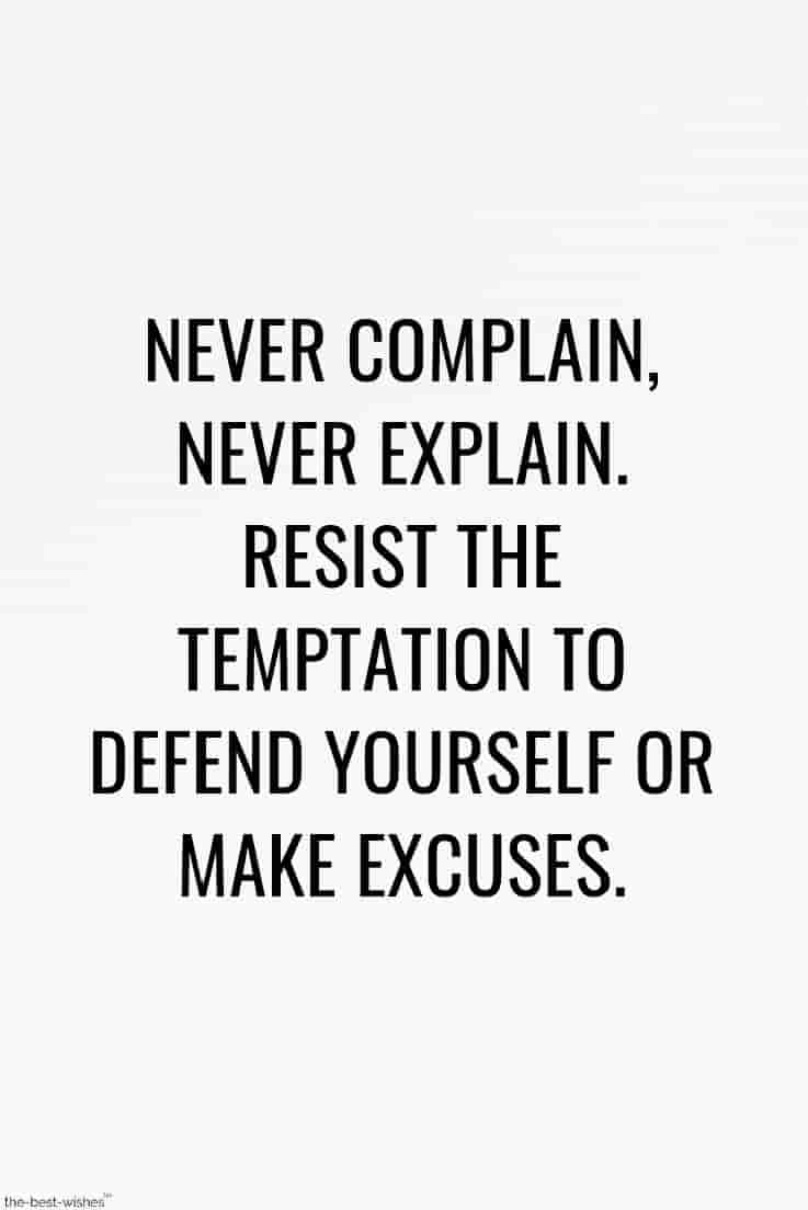 never make excuses quote