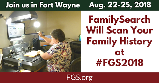 Have Your Family History Digitized at FGS 2018