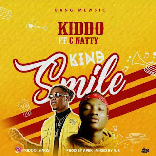 [Music]: Kiddo Sings Ft Cnatty - Kind Smile - Teefreshmedia