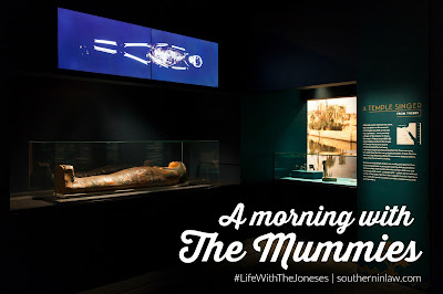A Morning With The Mummies