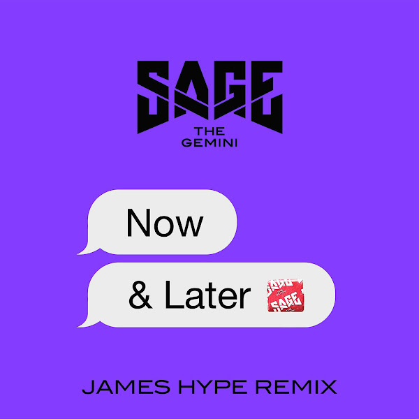Sage the Gemini - Now and Later (James Hype Remix) - Single Cover