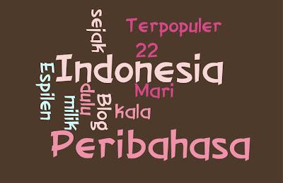 Peribahasa Indonesia Terpopuler dan Artinya 22 Peribahasa Indonesia Terpopuler dan Artinya