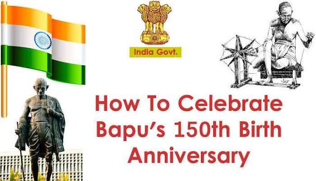 How to celebrate Bapu's 150th birth anniversary - Bishutricks