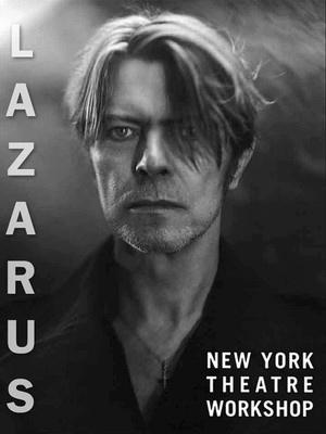 David Bowie Lazarus New York Theatre Workshop poster