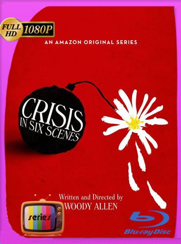 Crisis in Six Scenes Temporada 1HD [1080p] Latino [GoogleDrive] TeslavoHD