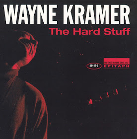 Wayne Kramer's The Hard Stuff