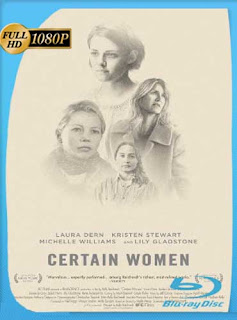 Ciertas Mujeres (2016) HD [1080p] Latino [GoogleDrive] SilvestreHD