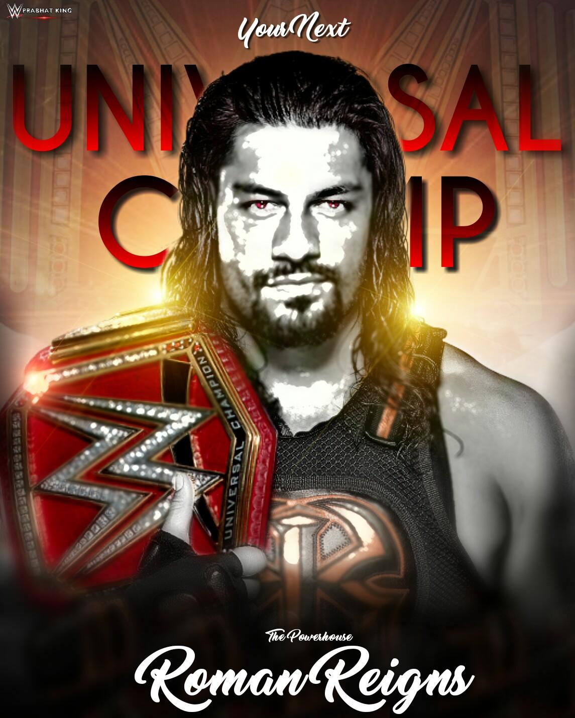 Your Next UNIVERSAL Champ