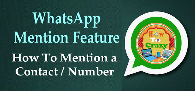 WhatsApp Introduces Mention Feature or How To Use Mention Feature in WhatsApp