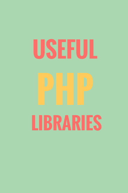 List of 20 Useful PHP Libraries You Need to Know as web developer