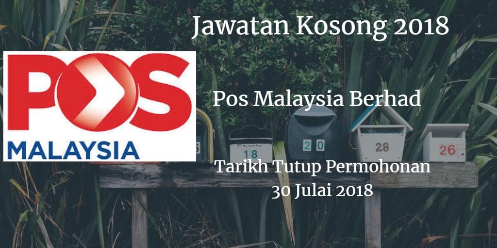 Jawatan Kosong Pos Malaysia Berhad 30 Julai 2018