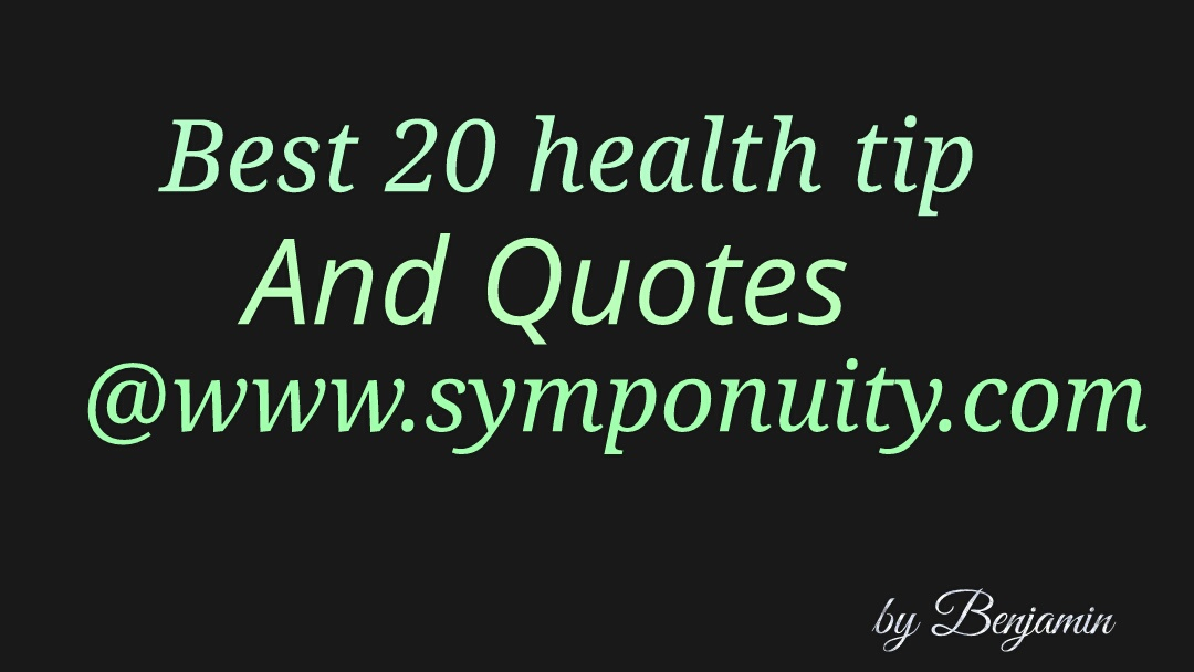 Good Health Quotes Unique Ubest Health Quotes That You Must Not Missu  Symponuity Health