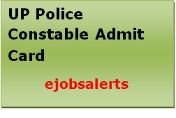UP Police Constable Admit Card 2017