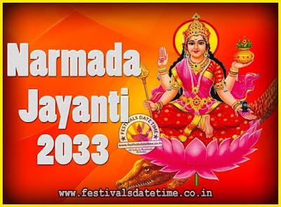 2033 Narmada Jayanti Puja Date & Time, 2033 Narmada Jayanti Calendar