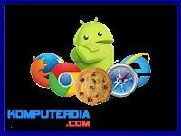 Bagaimana Cara Mengaktifkan Cookies Untuk Ponsel Android