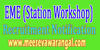 EME (Station Workshop) Recruitment Notification