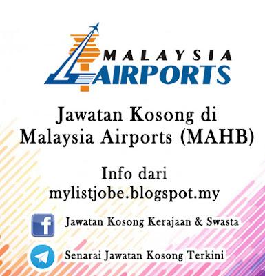 Jawatan Kosong di Malaysia Airports (MAHB