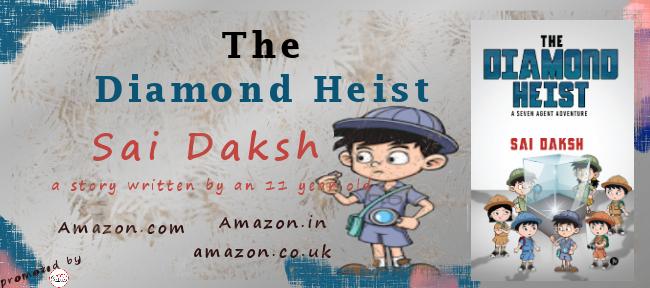 Book Blitz: THE DIAMOND HEIST: A SEVEN AGENT ADVENTURE BY SAI DAKSH