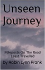 https://www.amazon.com/Unseen-Journey-Mileposts-Least-Travelled-ebook/dp/B0732LKY3Q