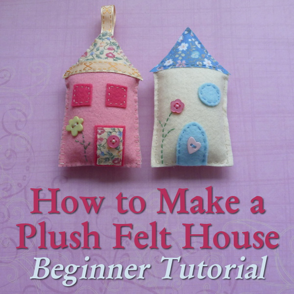 How to make sew a felt house for complete beginners craft guide DIY craftymarie tutorial