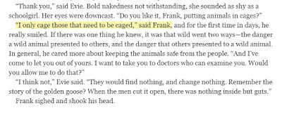 """I only cage those that need to be caged,"" said Frank,"