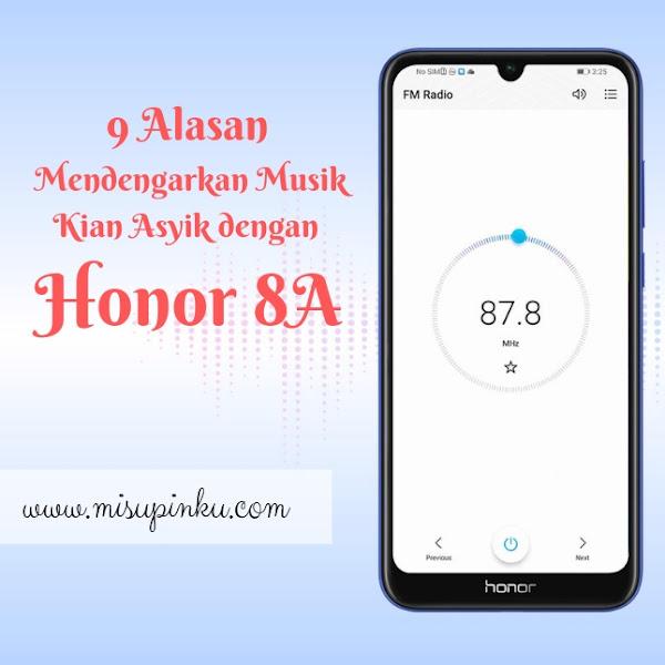 9 Alasan Mendengarkan Musik Kian Asyik dengan Honor 8A