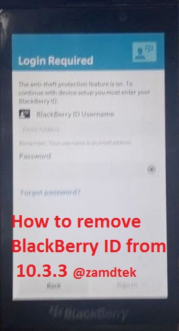 How to bypass Blackberry Z10 10.3.3 anti theft or ID