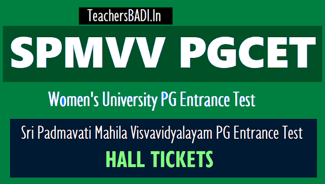 spmvv pgcet 2018 hall tickets,women's university pg entrance test 2018 hall tickets,results,rank cards,sri padmavathi women's university spmvvdoa.in/pgcet 2018 hall tickets