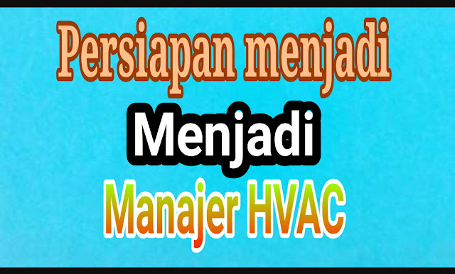 Syarat Menjadi Manajer HVAC