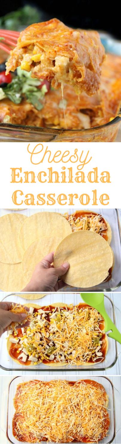Cheesy Chicken Enchilada Casserole #dinner #lunch