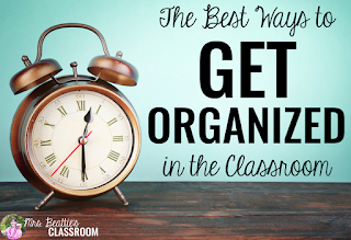"Image of alarm clock with text, ""The Best Ways to Get Organized in the Classroom."""
