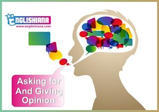 Belajar Percakapan Bahasa Inggris dan Artinya  Tentang Asking And Giving Opinion