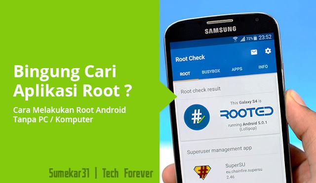 Cara Melakukan Root Android Terbaru