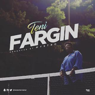 Teni - Fargin Mp3 download