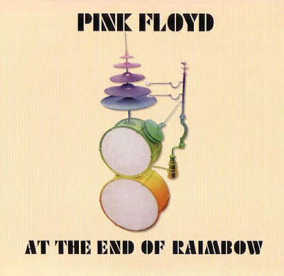 Pink Floyd: At The End Of The Rainbow