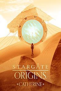 Download Stargate Origins Catherine (2018) (English) 720p-1080p